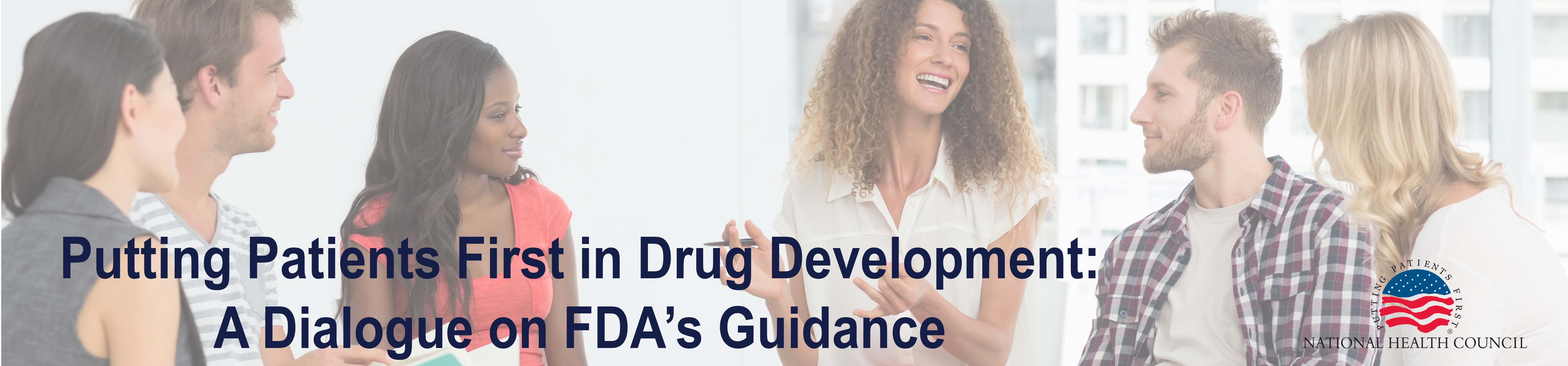 Putting Patients First in Drug Development: A Dialogue on FDA's Guidance