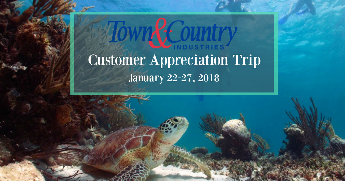 2018 Town & Country - Customer Appreciation Trip