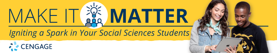 Make It Matter: Igniting a Spark in Your Social Sciences Students