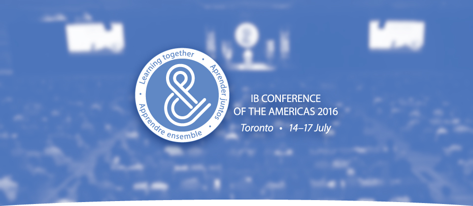 IB Conference of the Americas 2016