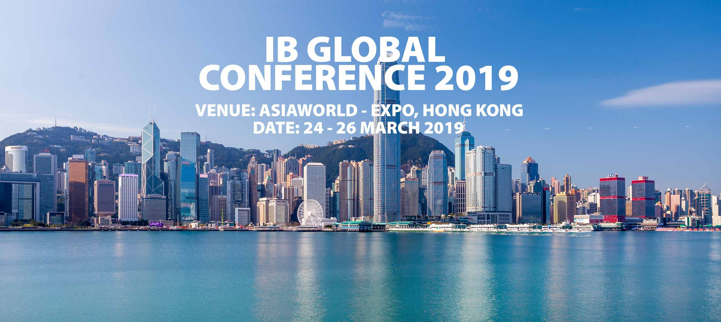 IB Global Conference, Hong Kong, 24-26 March 2019