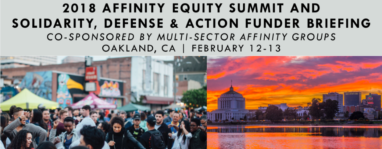 2018 Affinity Equity Summit and Solidarity Defense & Action Funder Briefing
