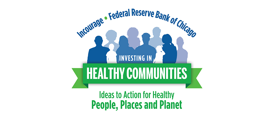 Investing in Healthy Communities: Ideas to Action for Healthy People, Places and Planet