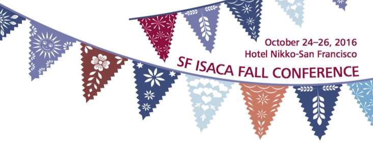 2016 SF ISACA Fall Conference
