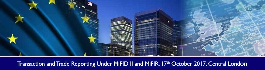 Transaction and Trade Reporting Under MiFID II and MiFIR