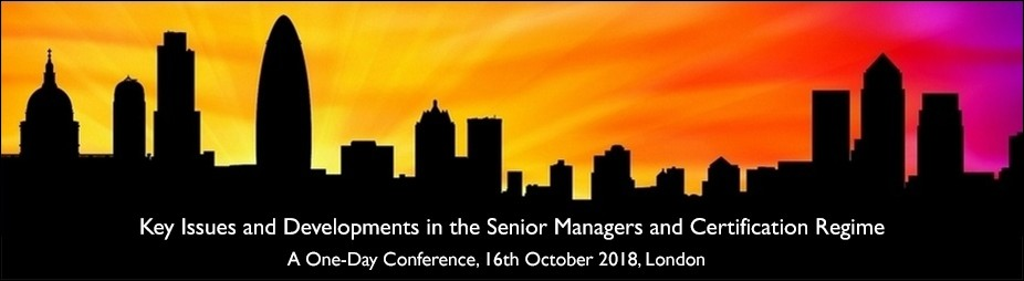 Key issues and Developments in the Senior Managers and Certification Regime