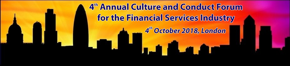 4th Annual Culture and Conduct Forum for the Financial Services Industry