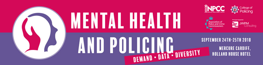 Mental Health and Policing Conference  2018