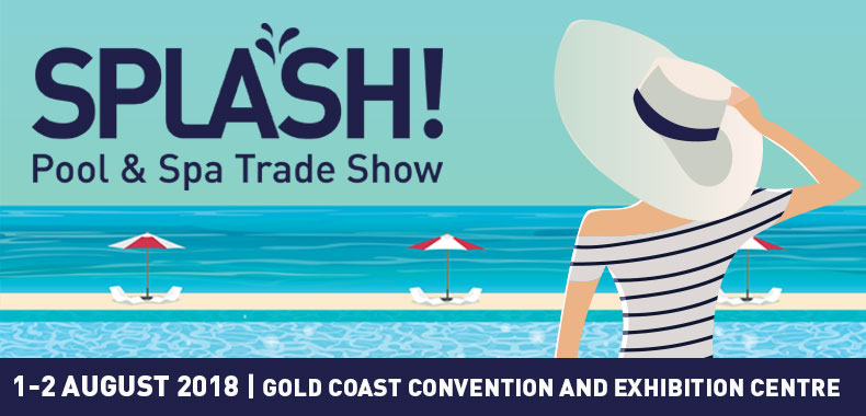 SPLASH! Pool & Spa Trade Show 2018