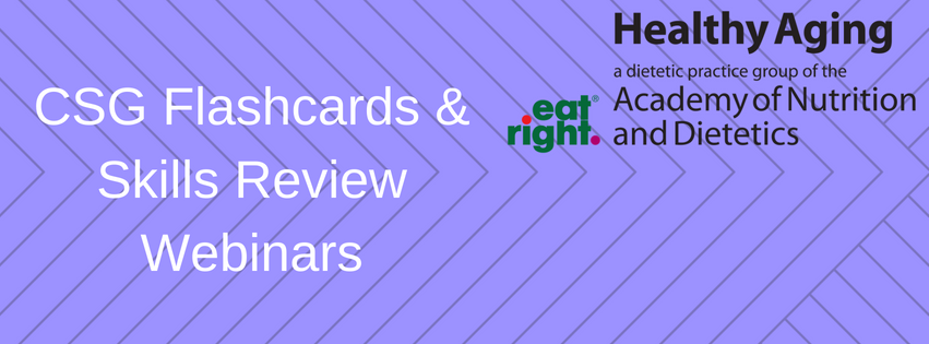 Healthy Aging DPG - CSG Flashcards and Skills Review Webinars