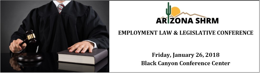 2018 AZSHRM Employment Law & Legislative Conference