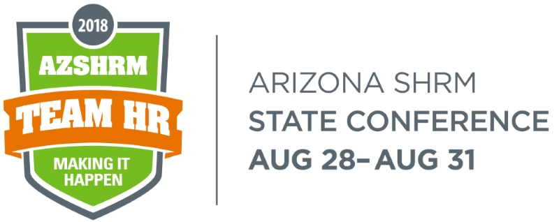 Arizona SHRM 2018 Annual State Conference - Team HR