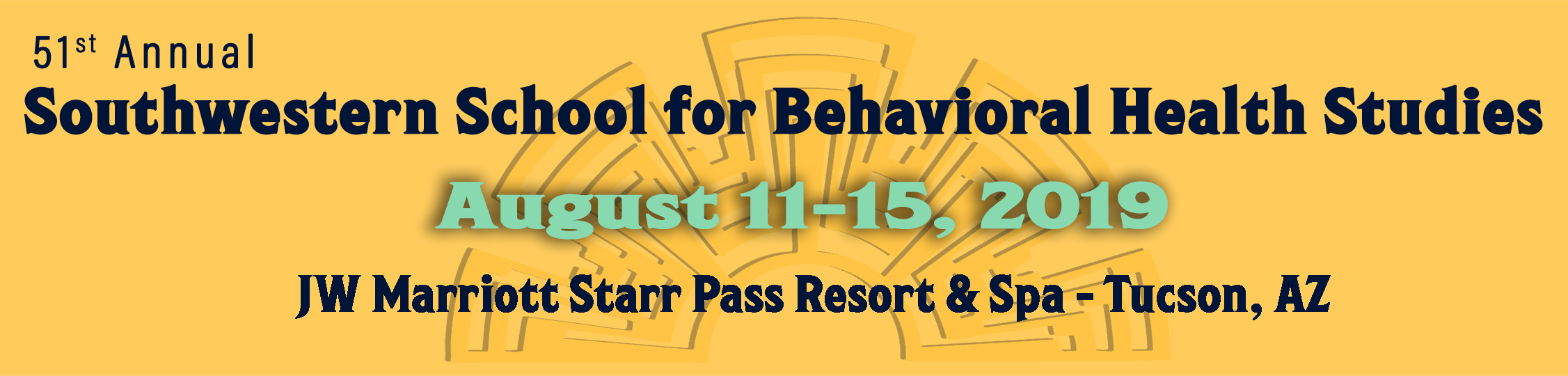 2019 Southwestern School for Behavioral Health Studies