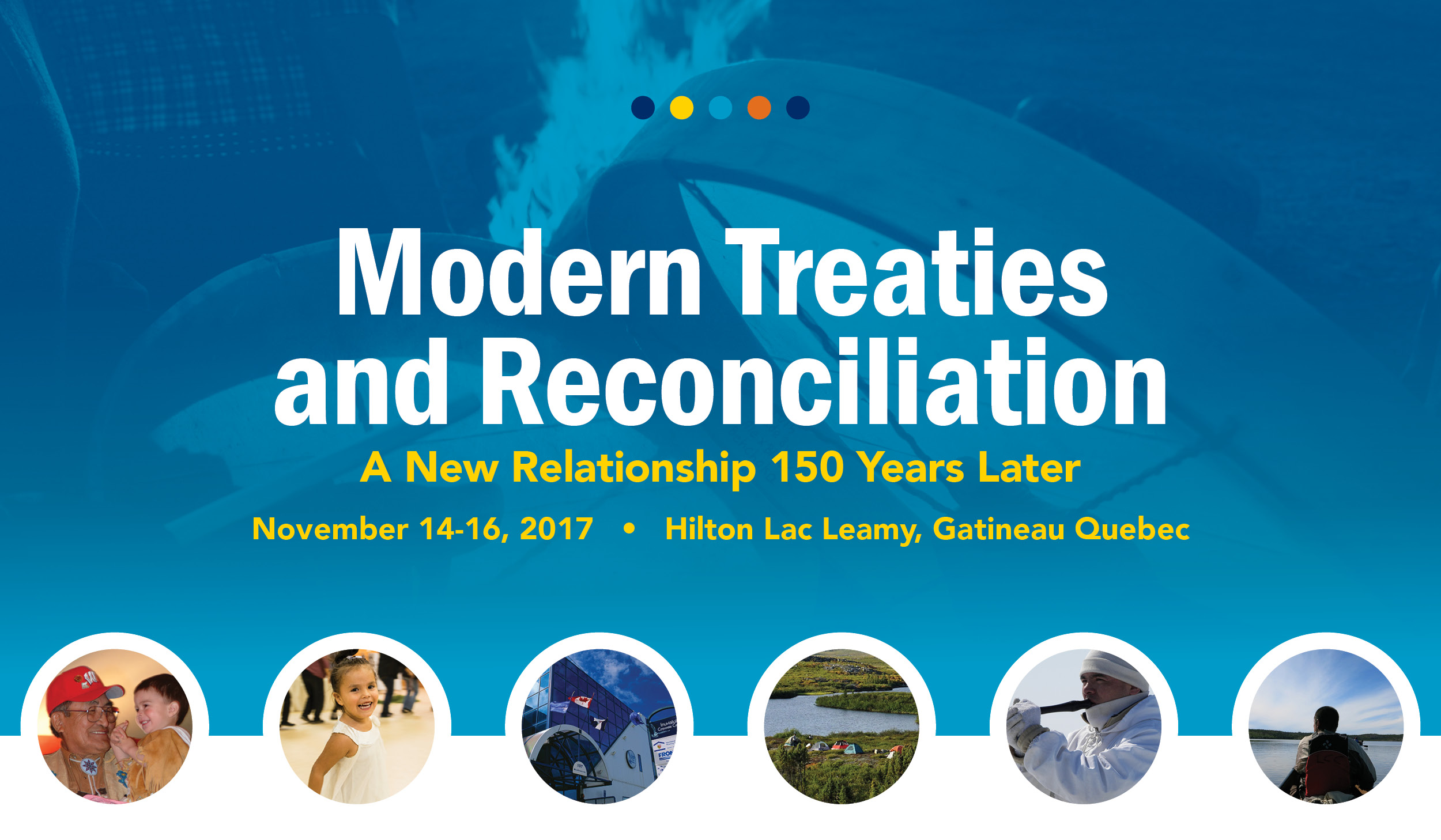 Modern Treaties and Reconciliation: A New Relationship 150 Years Later