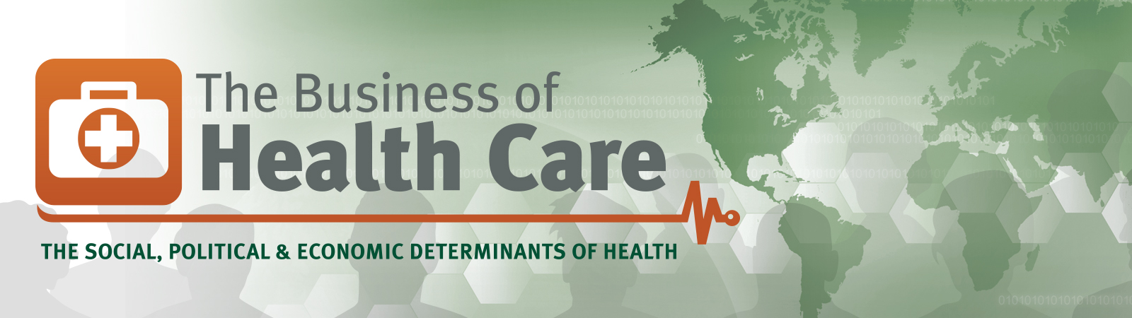The Business of Health Care