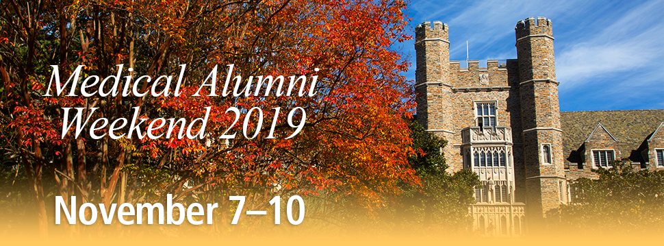 Medical Alumni Weekend 2019
