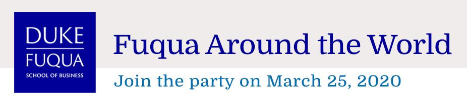 Fuqua Around the World 2020: Wednesday, March 25