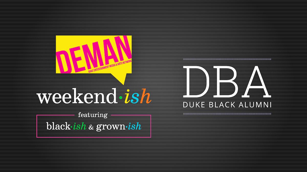 "DEMAN Weekend-ish featuring ""black-ish"" and ""grown-ish"" Writers"