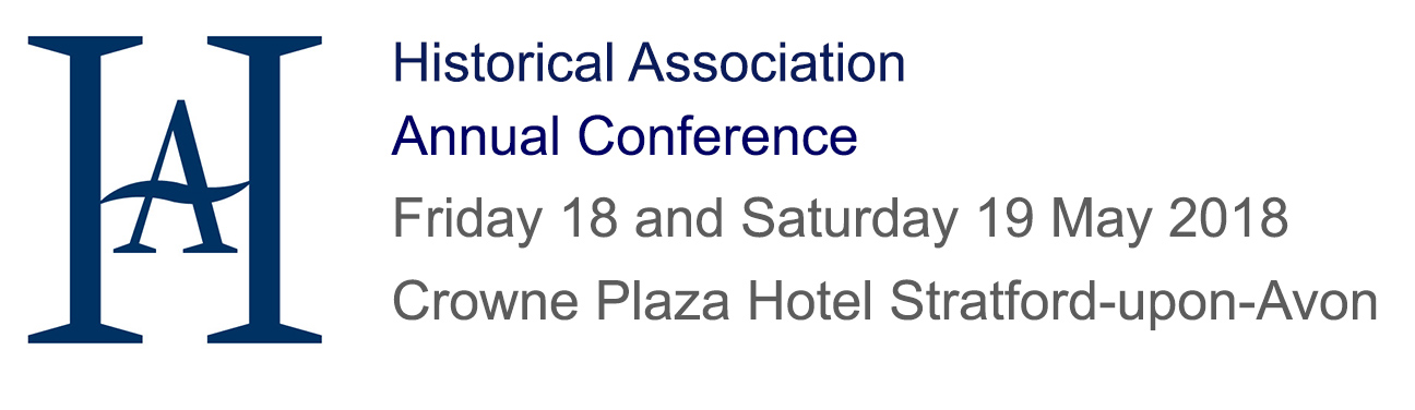 Historical Association Annual Conference 2018