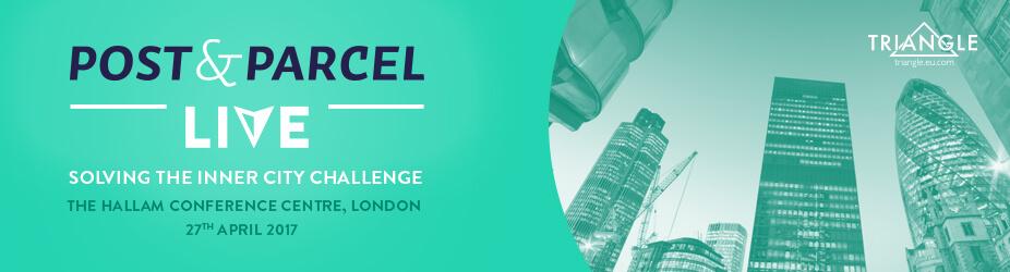 Post & Parcel Live 2017 - Solving the Inner City Challenge
