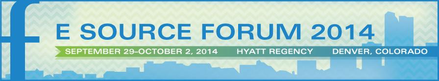 E Source Forum 2014