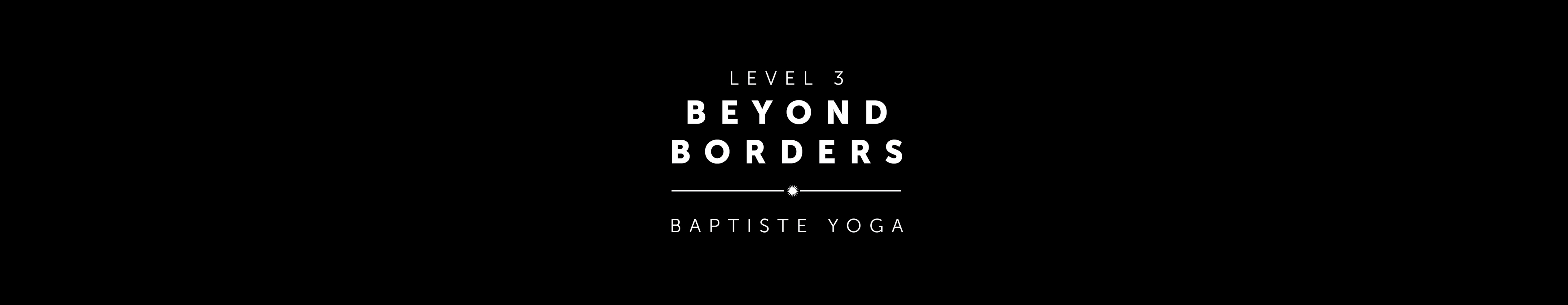 Level Three: Beyond Borders | Monterey, CA