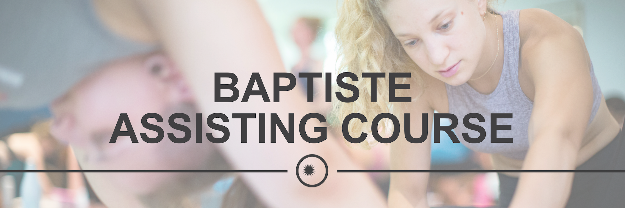Boston Marriott Burlington | Baptiste Assisting Course