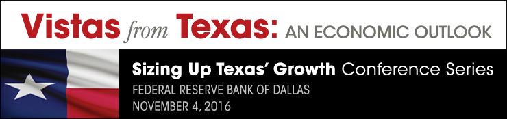 Vistas from Texas: An Economic Outlook