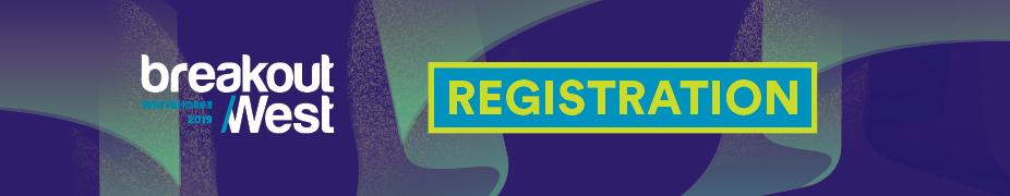BreakOut West 2019 Registration