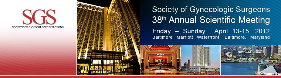 Society of Gynecologic Surgeons Thirty-Eighth Scientific Meeting