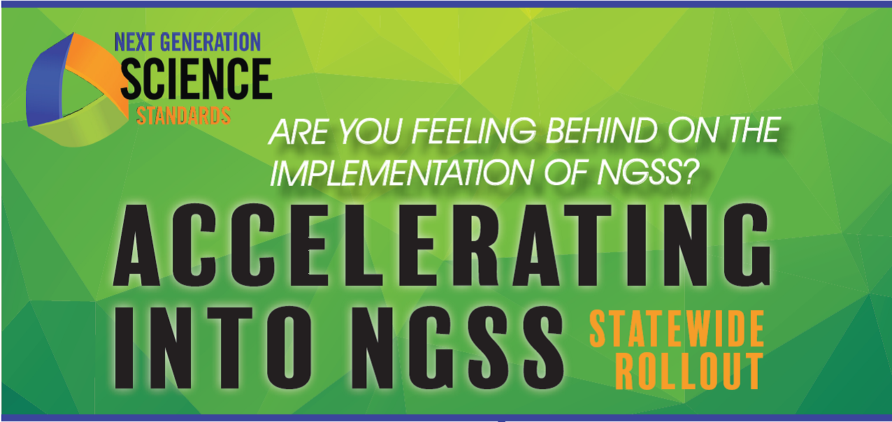 2018 Accelerating Into NGSS Statewide Rollout