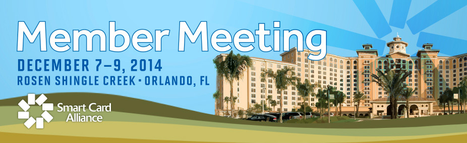 Smart Card Alliance 2014 Member Meeting