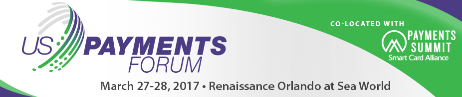 U.S. Payments Forum Meeting Orlando - Mar '17