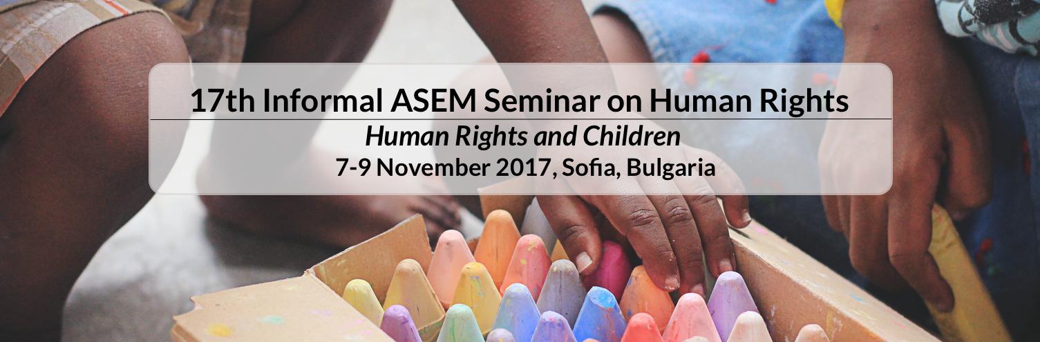 17th Informal ASEM Seminar on Human Rights - Human Rights & Children