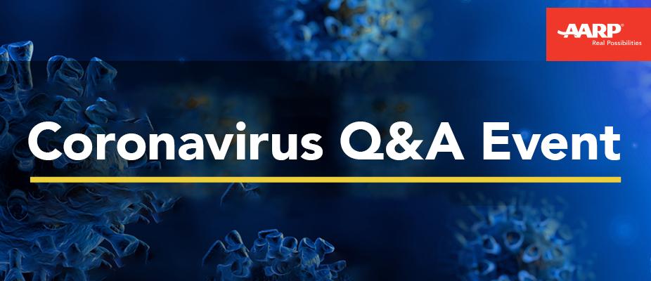 AARP's Coronavirus Live Q&A Events