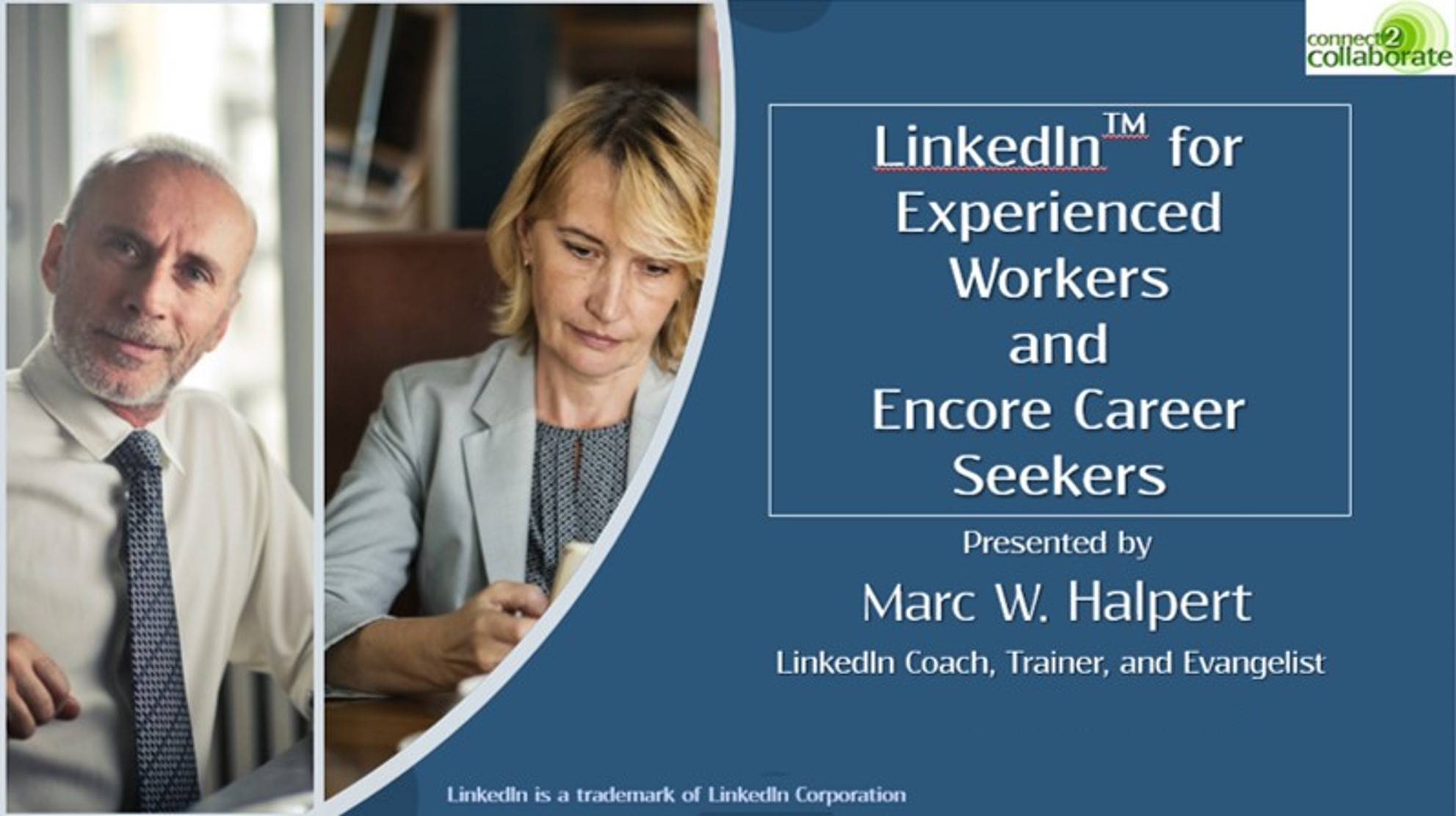 CT LinkedIn for Exp Workers Pres