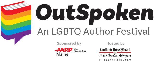 OutSpoken: An LGBTQ Author Festival, Portland, ME, 9/22/18