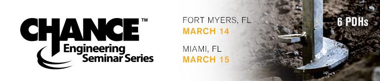CHANCE Engineering Seminars - Fort Myers & Miami, FL