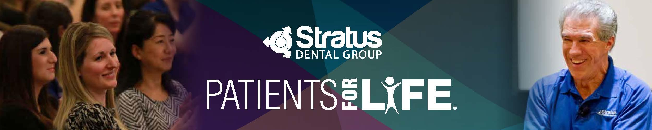 Stratus Patients for Life Workshop Case Acceptance 101 | December 9 & 10, 2016