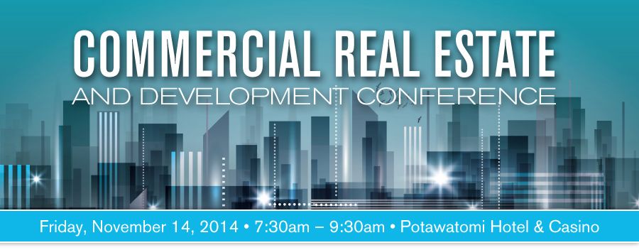 2014 Commercial Real Estate & Development Conference