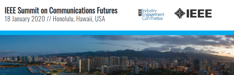 2020 IEEE Summit on Communications Futures