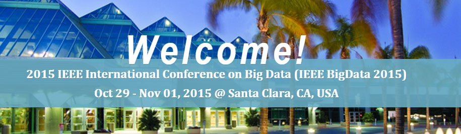 2015 IEEE International Conference on Big Data (Big Data)