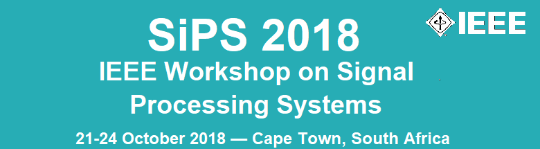 2018 IEEE International Workshop on Signal Processing Systems (SiPS)