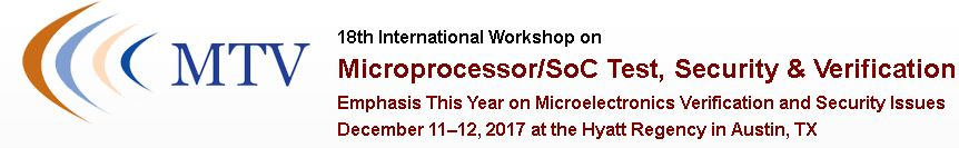 2017 18th International Workshop on Microprocessor Test and Verification (MTV)