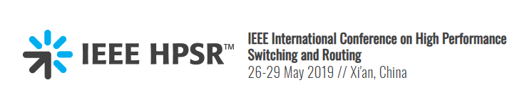 2019 IEEE 20th International Conference on High Performance Switching and Routing (HPSR)