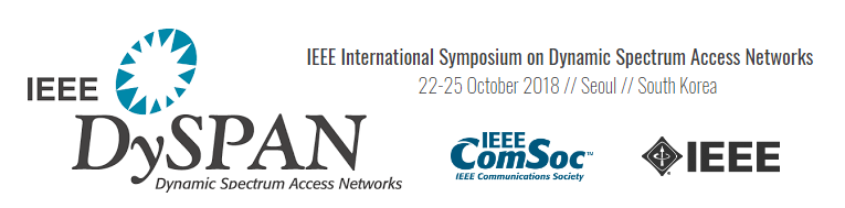 2018 IEEE International Symposium on Dynamic Spectrum Access Networks (DySPAN)