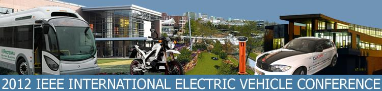 2012 IEEE International Electric Vehicle Conference