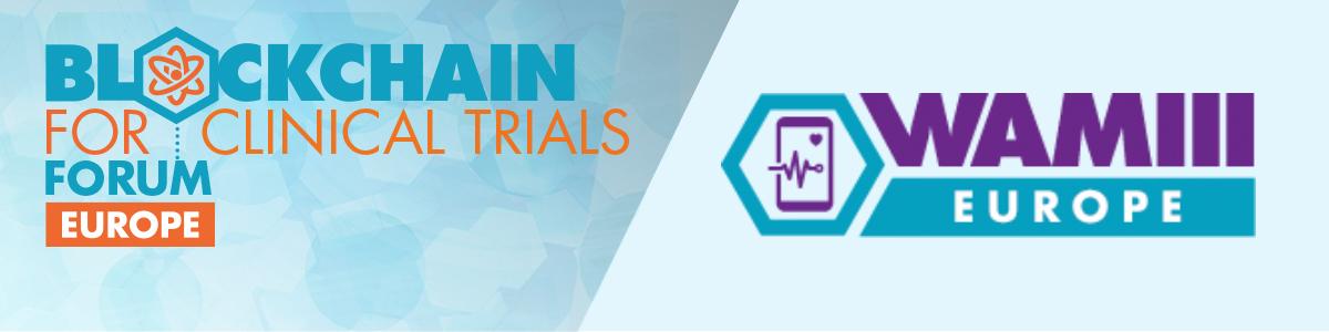 Blockchain for Clinical Trials EU & WAMII EU