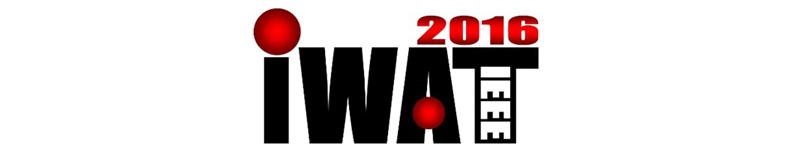 2016 IEEE IWAT