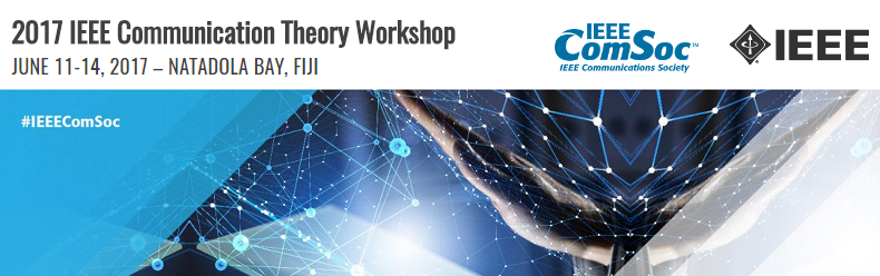 2017 IEEE Communications Theory Workshop (CTW)
